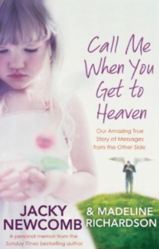Jacky Newcomb - Call Me When You Get to Heaven (paperback-book)